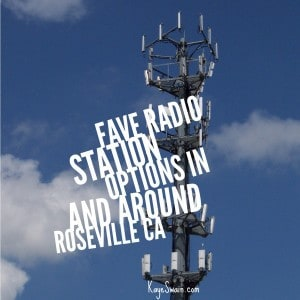 So many family friendly entertainment music and news radio stations in roseville ca via Kaye Swain REALTOR and blogger