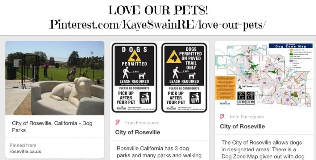 Love our pets in Roseville CA and beyond-Dog Park info via Kaye Swain REALTOR
