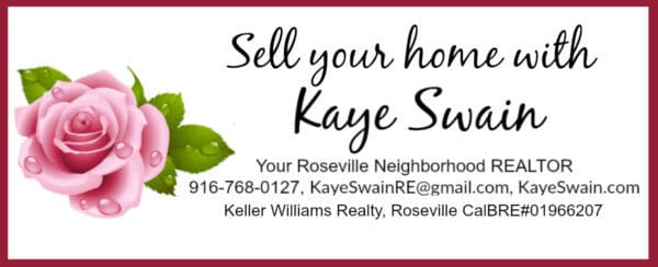 Sell your home with Kaye Swain Roseville Real Estate Agent button 1200