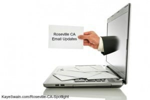 Email updates from the city of Roseville CA are great via real estate agent blogger Kaye Swain