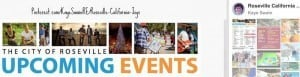 Roseville CA upcoming Events is also at Roseville California Joys on Pinterest with a link via Kaye Swain real estate agent and Christian blogger