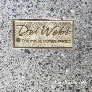 Kaye Swain REALTOR 916 768 0127 shares placques you will see at The Club at Westpark by Del Webb in West Roseville CA 95747