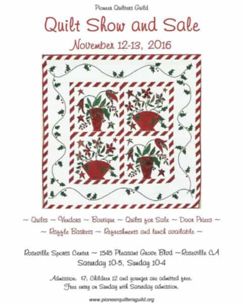 Kaye Swain Roseville Realtor sharing Pioneer Quilters Guild Quilt Show 2016