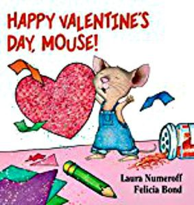 Happy Valentines Day Mouse Kaye Swain Roseville Real Estate Agent grandmother loves reading this to grandkids