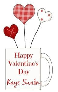 Happy Valentines Day from Kaye Swain Roseville Real Estate Agent