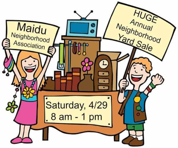 Kaye Swain Roseville Real Estate Agent sharing Maidu Neighborhood Association 2017 ginormous yard sale April 29