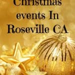 Enjoy Christmas events in Roseville CA_