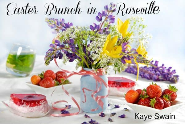 Easter Brunch in West Roseville near Sun City Roseville and Silverado Homes at Eskaton Village