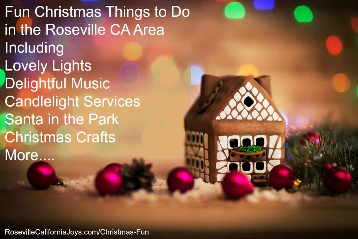 Christmas Things To Do.Enjoy Delightful Christmas Events Roseville Ca 2018