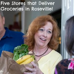 Five Stores that Deliver Groceries in Roseville include Raleys Safeway Amazon Walmart Farm Fresh to You