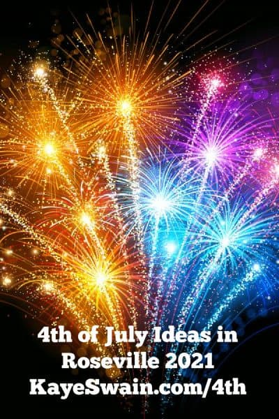 Pinterest Pin for Fireworks fun for the 4th of July in Roseville CA
